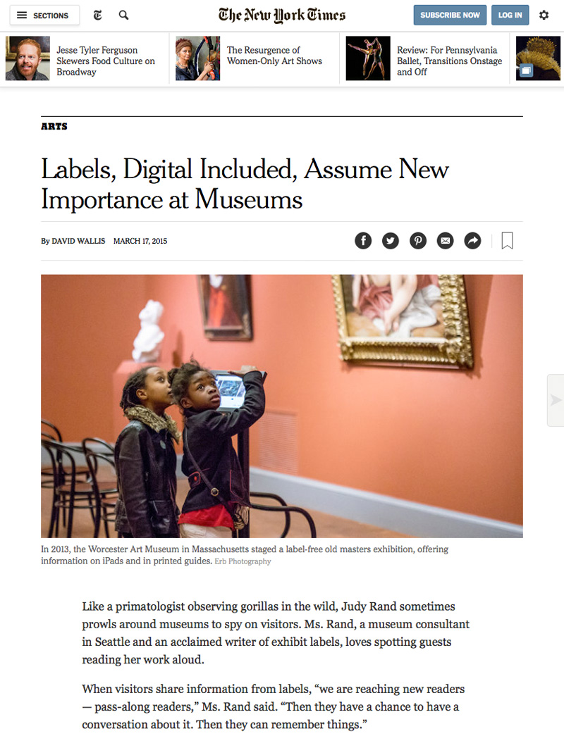"<a href=""http://www.nytimes.com/2015/03/19/arts/artsspecial/labels-digital-included-assume-new-importance-at-museums.html?_r=1"">featured in The New York Times</a>"